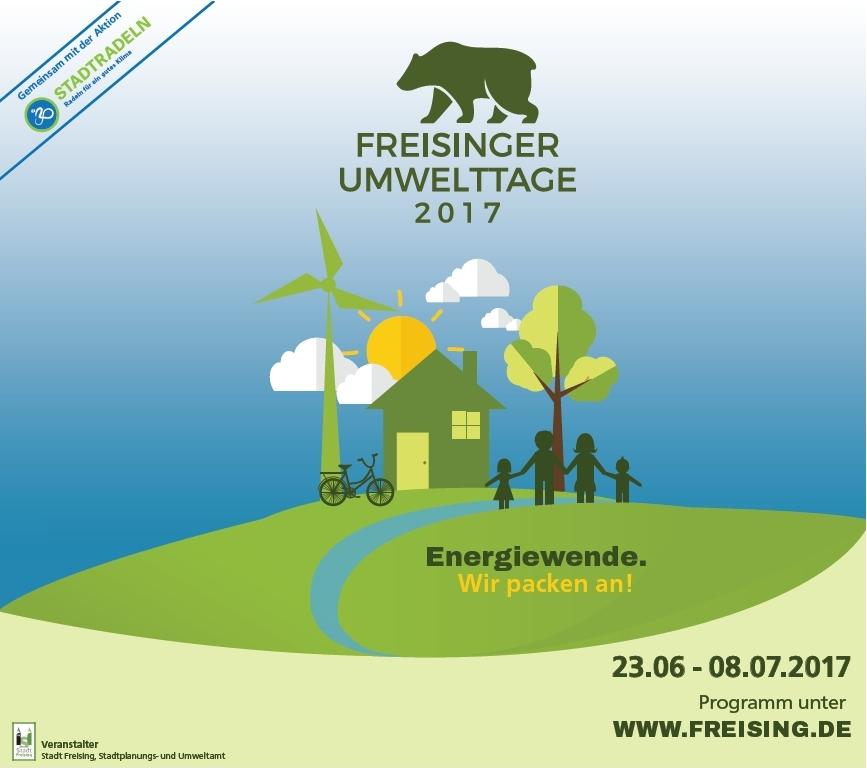 """Die Freisinger Umwelttage stehen unter dem Motto """"Energiewende. Wir packen an!"""""""